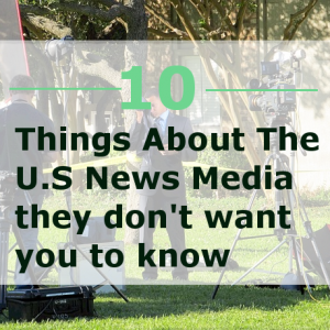 10-Things-About-The-US-News-Media-300x300