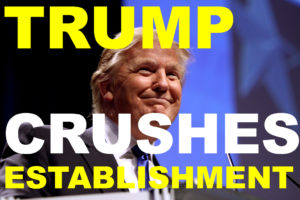 trumpcrushesestablishment